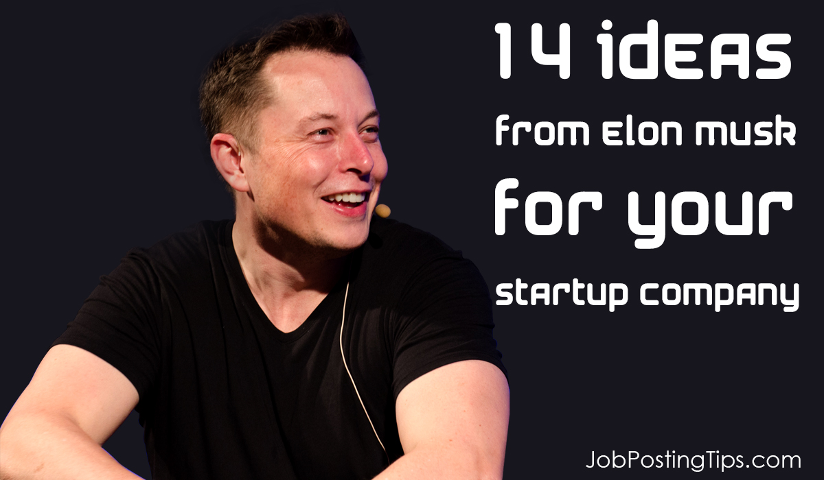 14-ideas-from-elon-musk-for-your-startup-company